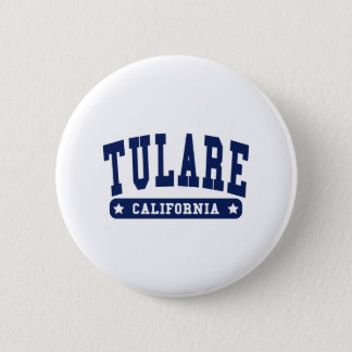 Tulare California College Style tee shirts 2 Inch Round Button