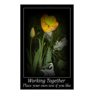 Tulip spring garden working together Motivation Poster