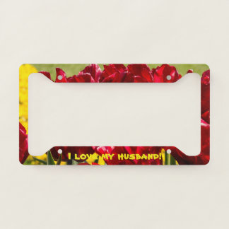 Tulips And Love License Plate Frame