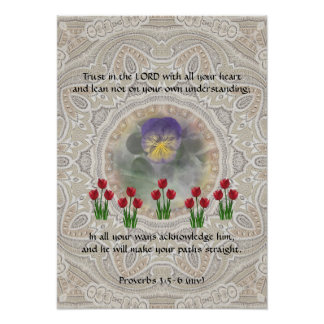 Tulips Viola ~ Proverbs 3:5-6 Poster