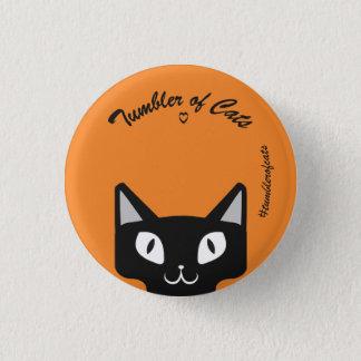 TumblerofCats button- Black on orange TumblerCat 1 Inch Round Button