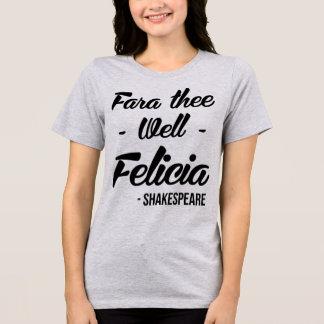 Tumblr T-Shirt Fara Thee Well Felicia