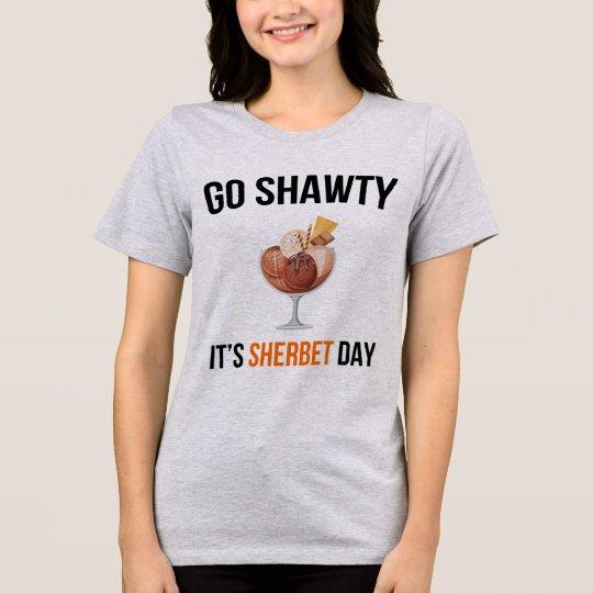 Tumblr T-Shirt Go Shawty It's Sherbet Day