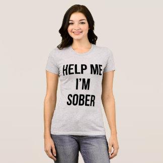 Tumblr T-Shirt Help Me I'm Sober