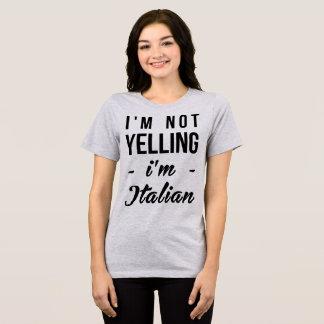 Tumblr T-Shirt I'm Not Yelling I'm Italian