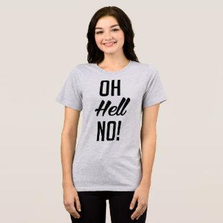 Tumblr T-Shirt Oh Hell No