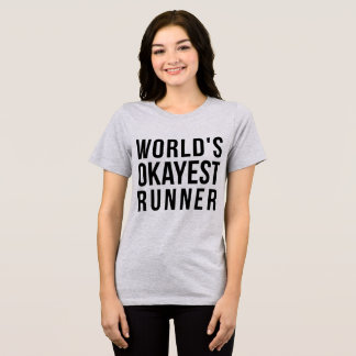 Tumblr T-Shirt World's Okayest Runner