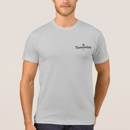 Tumwater, WA 2-sided hometown love men's shirt