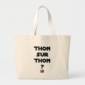 TUNA ON TUNA - Word games - François City Large Tote Bag