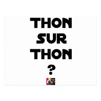 TUNA ON TUNA - Word games - François City Postcard