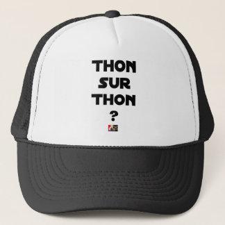 TUNA ON TUNA - Word games - François City Trucker Hat