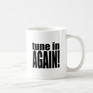 tune again music summer party night alone hangover coffee mug