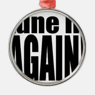 tune again music summer party night alone hangover Silver-Colored round ornament