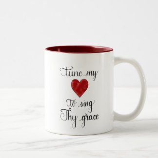 """Tune My Heart To Sing Thy Grace"" Handlettered Mug"