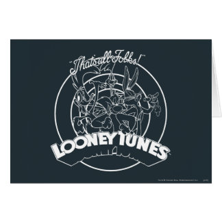 TUNES™ LOONEY qui est tous les gens Carte De Vœux