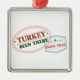 Turkey Been There Done That Metal Ornament