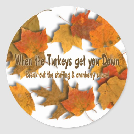 "Turkey ""N"" Stuffing Sticker"