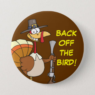 Turkey Taking Thanksgiving Dinner Hostage 3 Inch Round Button