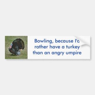Turkey vs. umpire bumper sticker