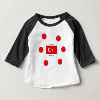 Turkish Language And Turkey Flag Design Baby T-Shirt