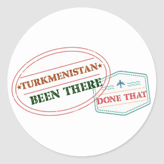 Turkmenistan Been There Done That Classic Round Sticker