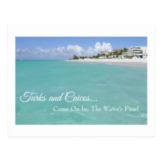 """""""TURKS AND CAICOS  """"COME ON IN, THE WATER'S FINE!"""" POSTCARD"""