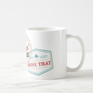 Turks and Caicos Islands Been There Done That Coffee Mug