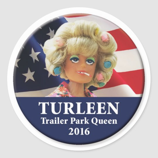Turleen For President 2016 Classic Round Sticker