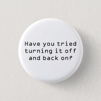turn it back on 1 inch round button
