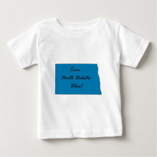 Turn North Dakota Blue! Democratic Pride! Baby T-Shirt