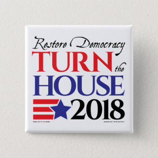 Turn the House 2018 2 Inch Square Button