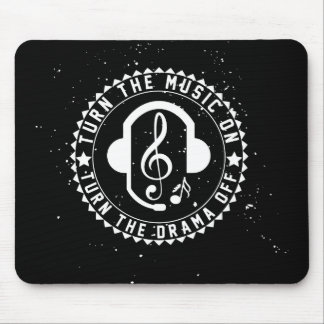 Turn the Music ON   Mouse Pad