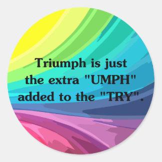 Turn try into triumph round sticker