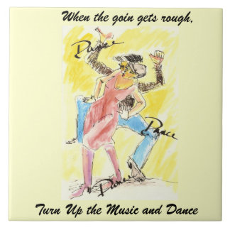 Turn up the Music and Dance Tile