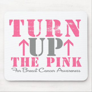 Turn Up The Pink Breast Cancer Mouse Pad