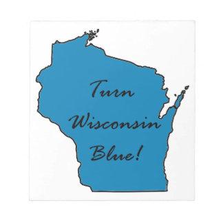 Turn Wisconsin Blue! Democratic Pride! Notepad