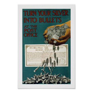 Turn Your Silver Into Bullets (border) Poster
