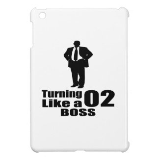 Turning 02 Like A Boss Cover For The iPad Mini