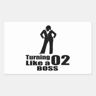 Turning 02 Like A Boss Sticker