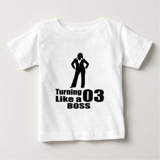 Turning 03 Like A Boss Baby T-Shirt