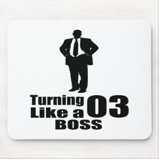 Turning 03 Like A Boss Mouse Pad