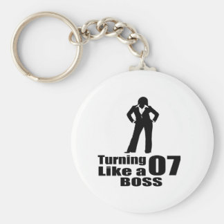 Turning 07 Like A Boss Keychain