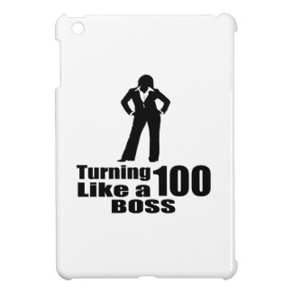 Turning 100 Like A Boss iPad Mini Covers