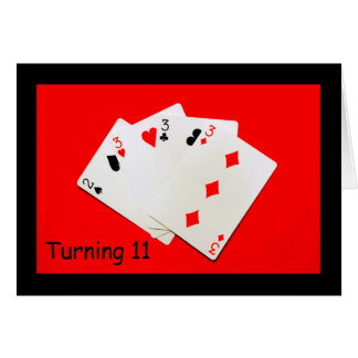 Turning 11 Is A Big Deal! Greeting Card