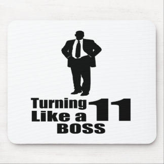 Turning 11 Like A Boss Mouse Pad