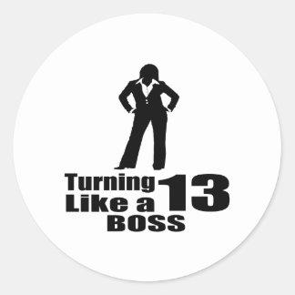 Turning 13 Like A Boss Classic Round Sticker