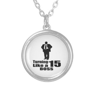 Turning 15 Like A Boss Silver Plated Necklace