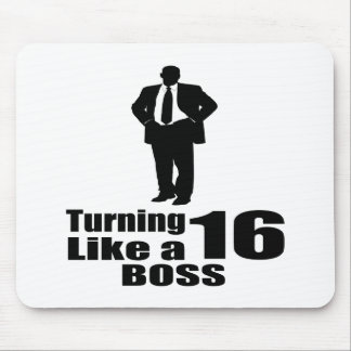 Turning 16 Like A Boss Mouse Pad