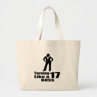 Turning 17 Like A Boss Large Tote Bag