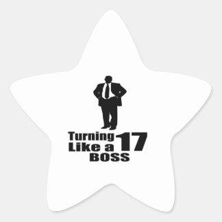 Turning 17 Like A Boss Star Sticker